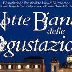 Sabato 2 Luglio torna a Valmontone la XI Edizione della Notte Bianca delle Degustazioni. Sempre più in alto l'iniziativa della Pro-Loco