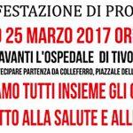 Ospedale di Colleferro. Domani, Sabato 25 Marzo, a Tivoli, manifestazione contro la Sanità pubblica al collasso