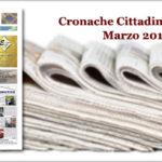 Cronache Cittadine • Il Giornale n. 1380 di Marzo 2018 è in distribuzione gratuita